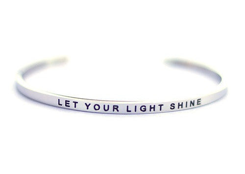 Let Your Light Shine - MantraBand - Silver