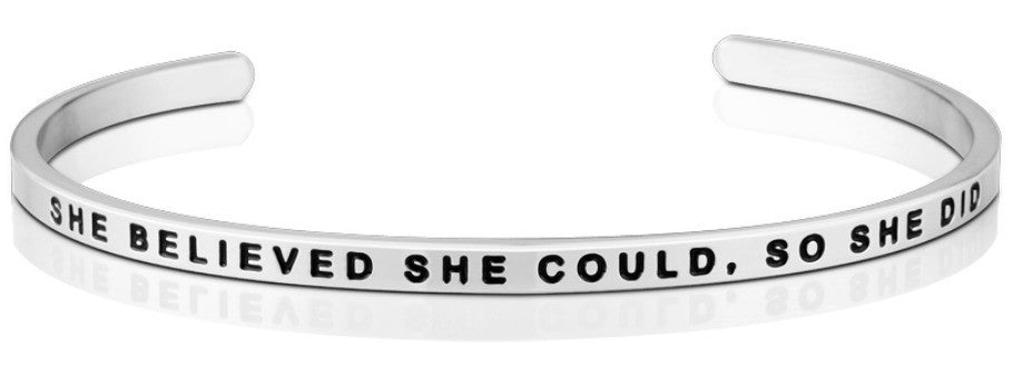She Believed She Could, So She Did - MantraBand - Silver