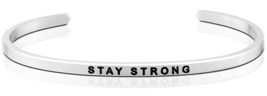 Stay Strong - MantraBand - Silver