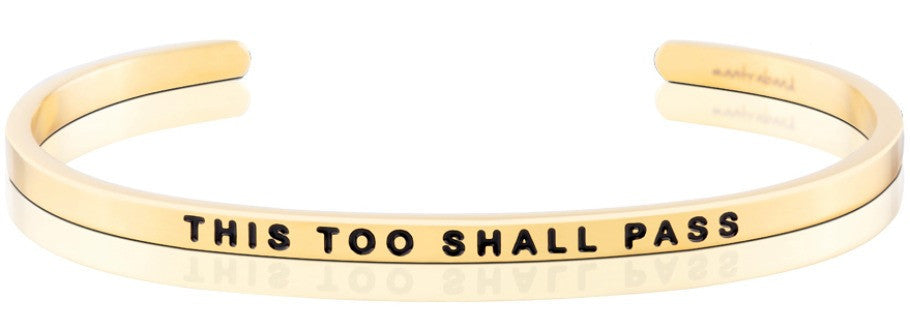 This Too Shall Pass - MantraBand - Gold