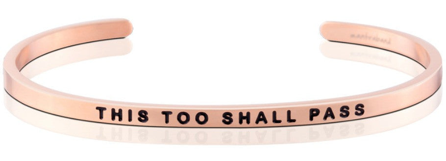 This Too Shall Pass - MantraBand - 18K Rose Gold Overlay