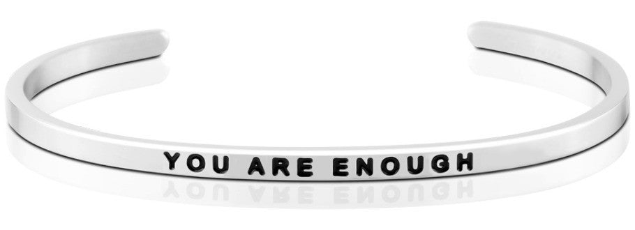 You Are Enough - MantraBand - Silver