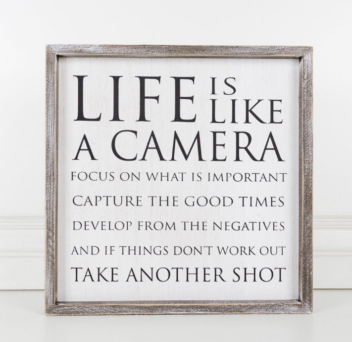 Life is Like A Camera- White Background- Framed Sign