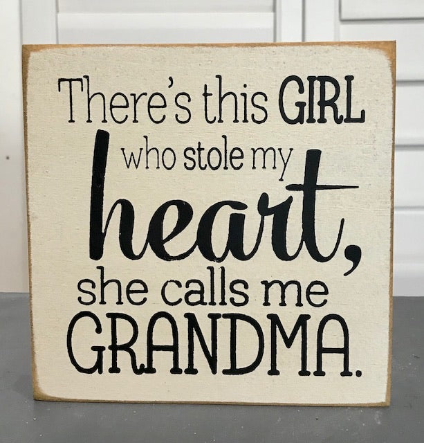 There's this girl who stole my heart, she calls me Grandma -