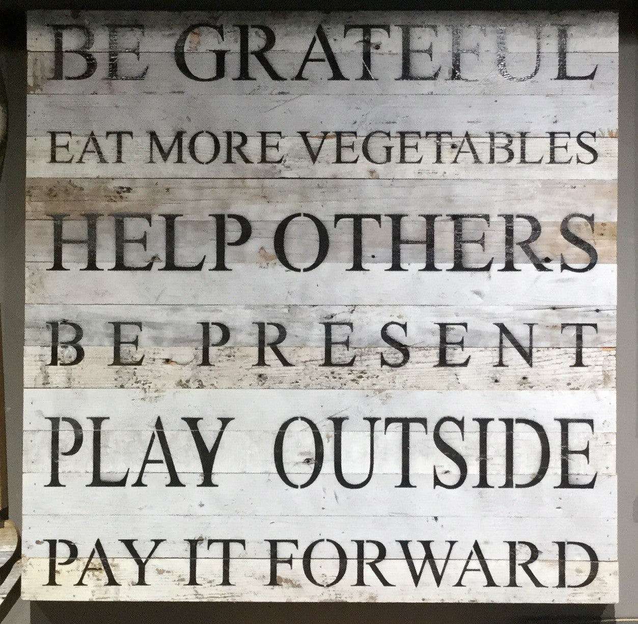 Be Grateful Eat More Vegetables Help Others Be Present