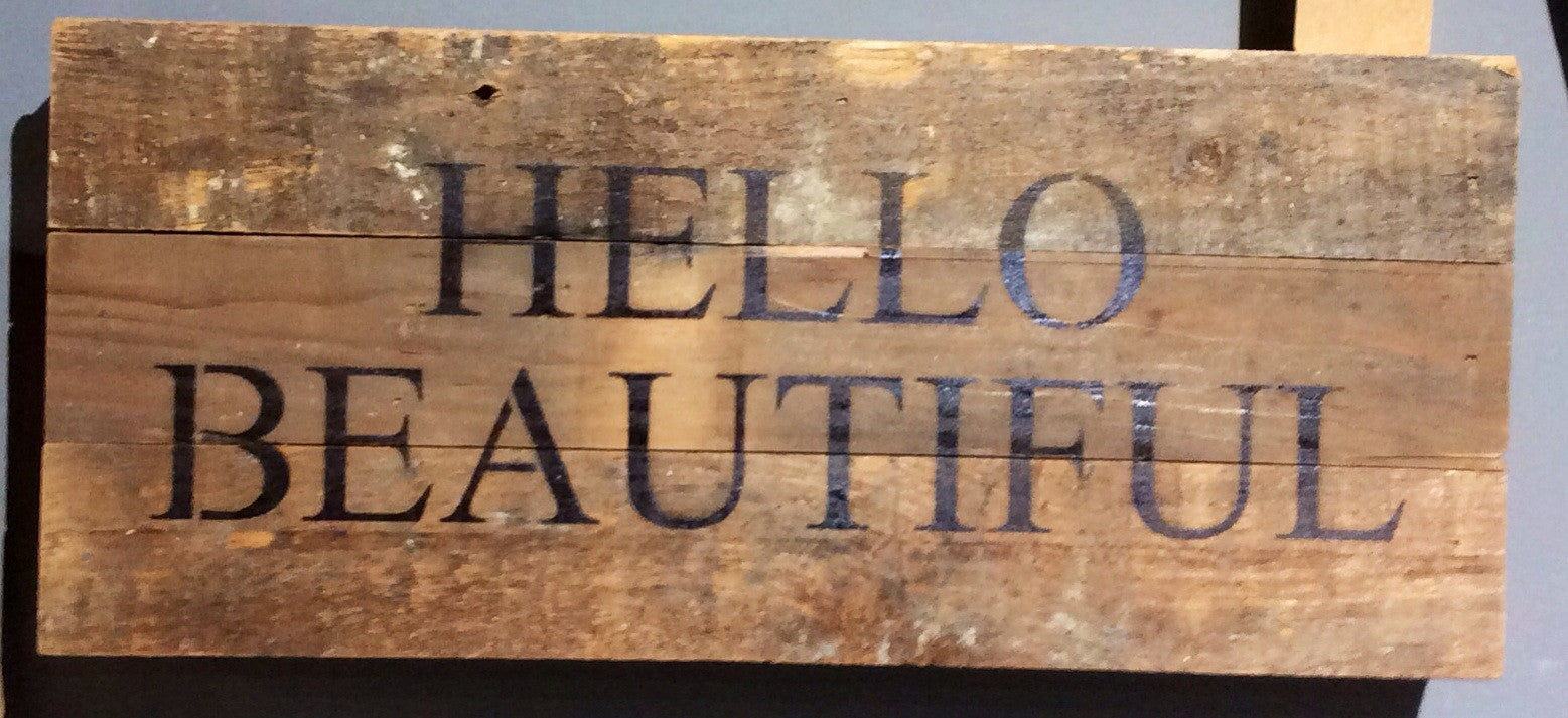 Hello Beautiful Painted Sign 14x6 Red Barn Company Store