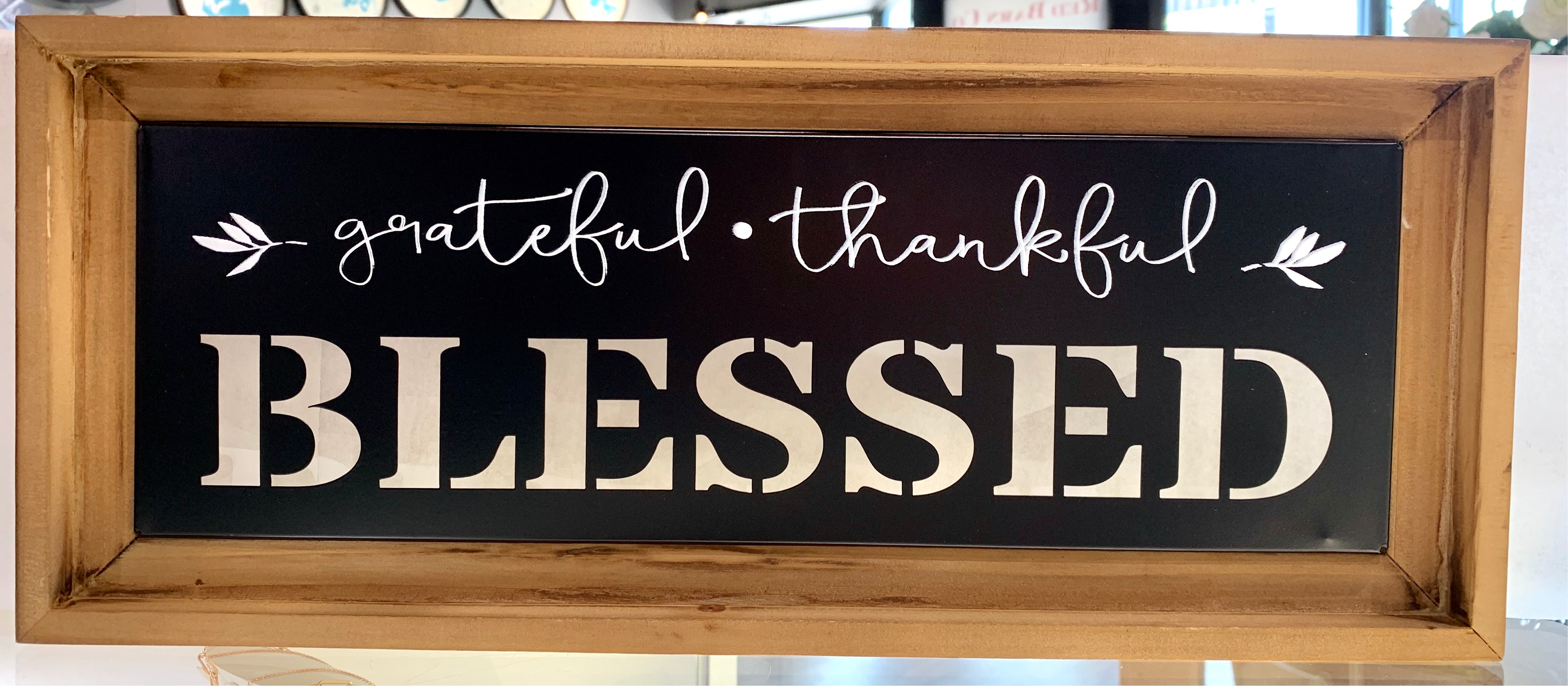 Grateful Thankful Blessed Wood Framed Metal Sign