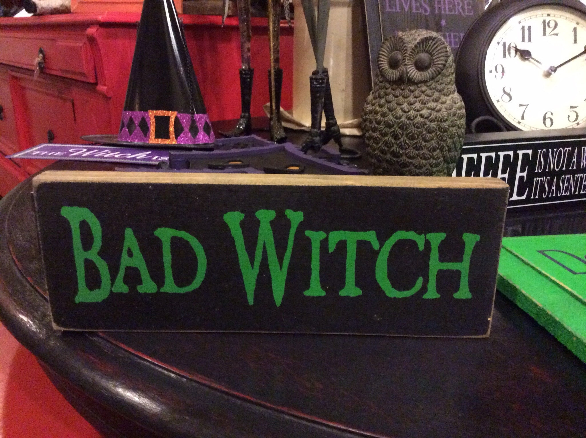 Bad Witch - Wood Sign - Black with Kelly Green