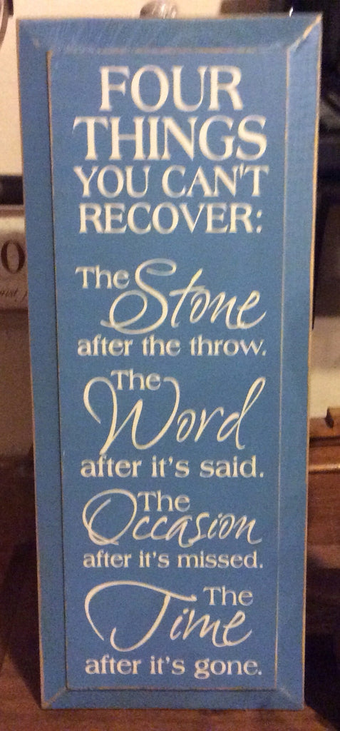 Four Things You Can T Recover Wood Sign
