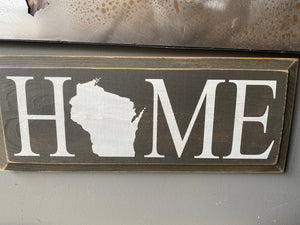 HOME (Wisconsin)- Wood Sign - Charcoal with Cottage White Lettering