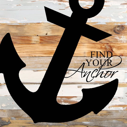 "Find Your Anchor Reclaimed Wood Sign- 24""x24"""