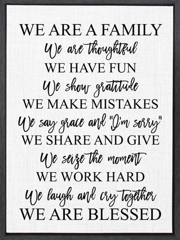 We are a family, we are thoughtful - Framed Canvas 18x24