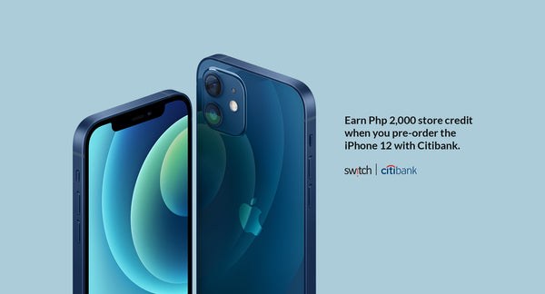 Citibank cardholders get a P2K voucher for iPhone 12 purchases at Switch.