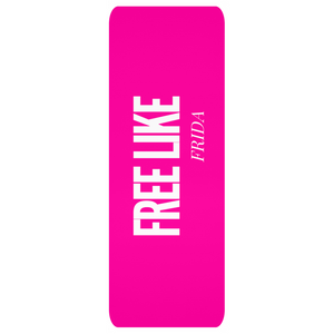 Hot Pink Free Like Frida Yoga Mats - Xóchitl Gift Shop