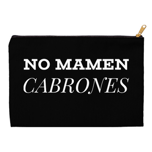 No Mamen Cabrones Accessory Pouches - Xóchitl Gift Shop