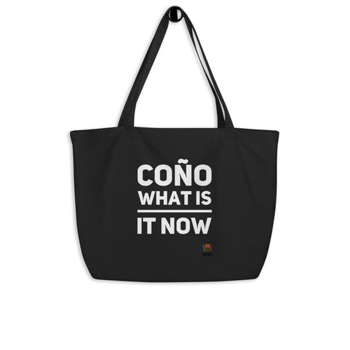 Coño what is it now Large organic tote bag - Xóchitl Gift Shop
