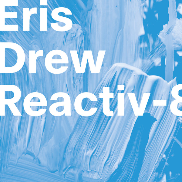 Eris Drew – Reactiv-8 MP3