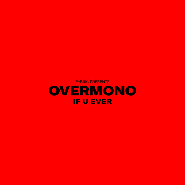 Overmono – If U Ever MP3