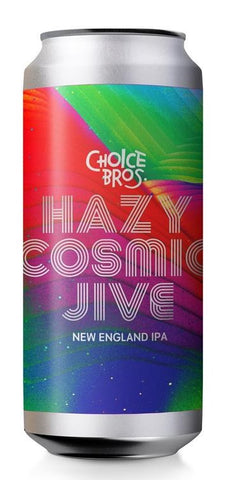 Choice Bro's Cosmic Jive Hazy IPA 440mL