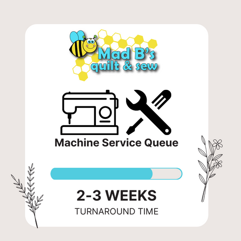 Sewing machine service queue is at 2 to 3 weeks as of 5-12-21. We will get your machine returned to you within that time frame.