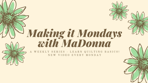 Making it Monday with MaDonna