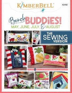 Kimberbell Bench Buddies; May, June, July & August - Sewing Version