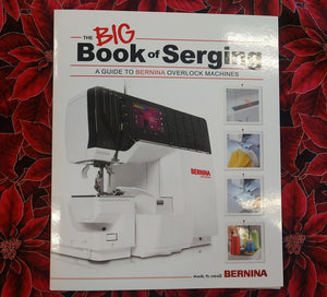 Bernina's The Big Book of Serging
