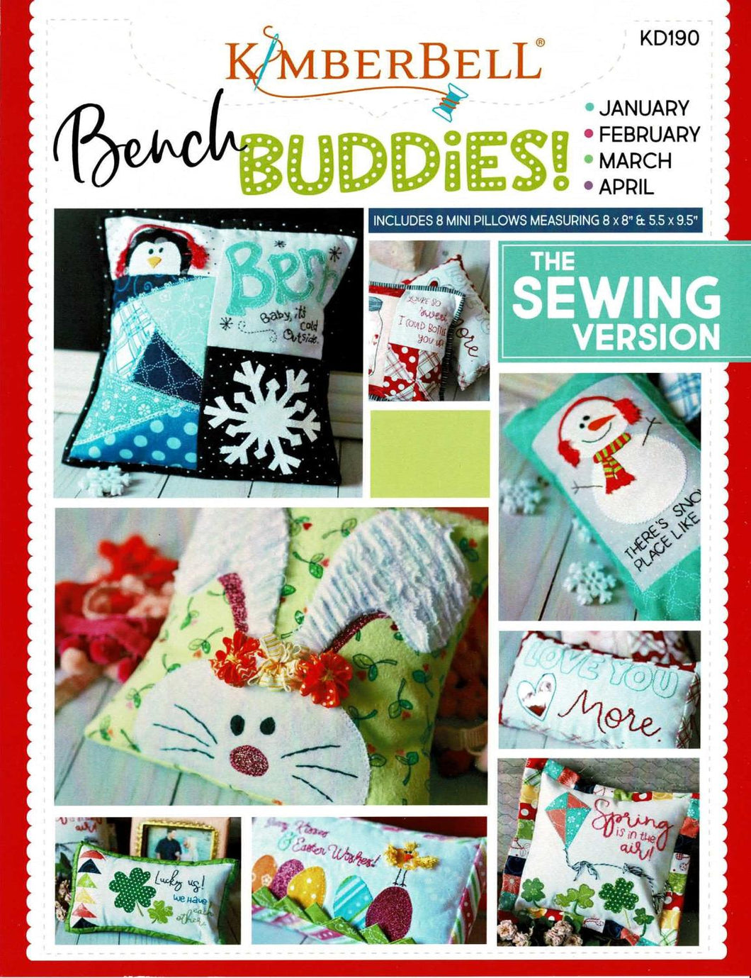 Kimberbell Bench Buddies; January, February, March & April - Sewing Version
