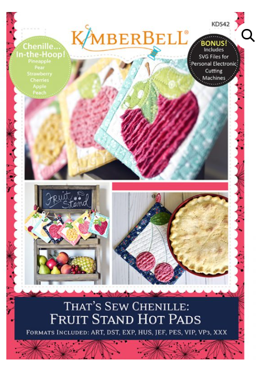 Kimberbell That's Sew Chenille: Fruit Stands Hot Pads Machine Embroidery