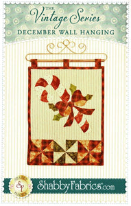 The Vintage Series; December Wall Hanging  Pattern