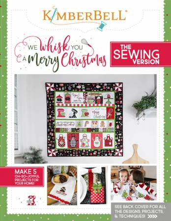 Kimberbell We Whisk You A Merry Christmas - Sewing Version