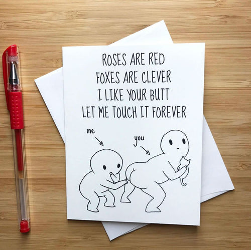 I Like Your Butt Valentine's Day Card