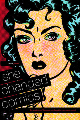 CBLDF PRESENTS SHE CHANGED COMICS TP