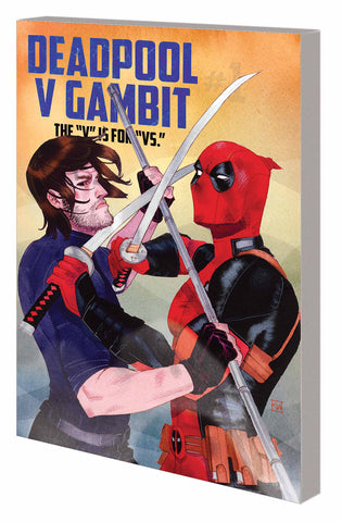 DEADPOOL V GAMBIT TP V IS FOR VS