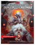 D&D 5E: Dungeon of the Mad Mage