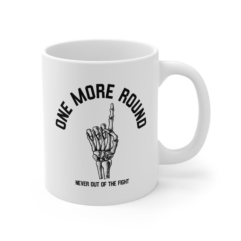 ONE MORE ROUND 11oz Mug