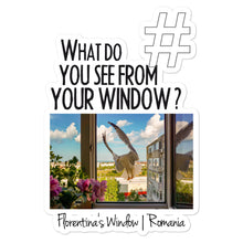 Load image into Gallery viewer, Florentina's Window | Romania | Kiss Cut Sticker