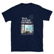 Load image into Gallery viewer, Heidi's Window | Shenzhen, China | Unisex T-shirt