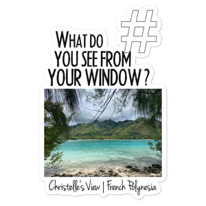 Christelle's View | French Polynesia | Kiss Cut Sticker