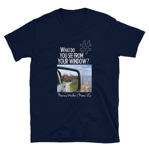 Maria's Window | Maine, US | Unisex T-shirt