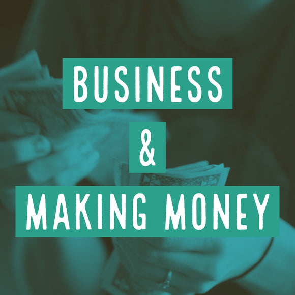Business & Making Money