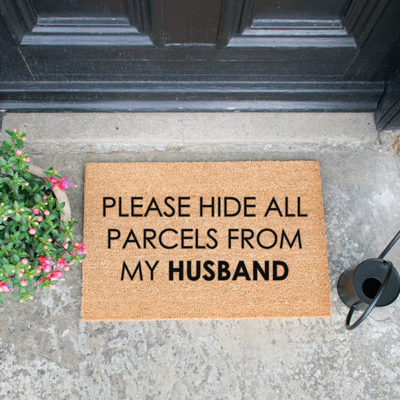 Please Hide Parcels from my Husband! Funny Doormats Mats Brown Entrance Mats Door Mats, Hall Mats,