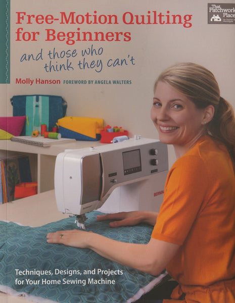 FREE MOTION QUILTING FOR BEGINNERS - machine quilting book