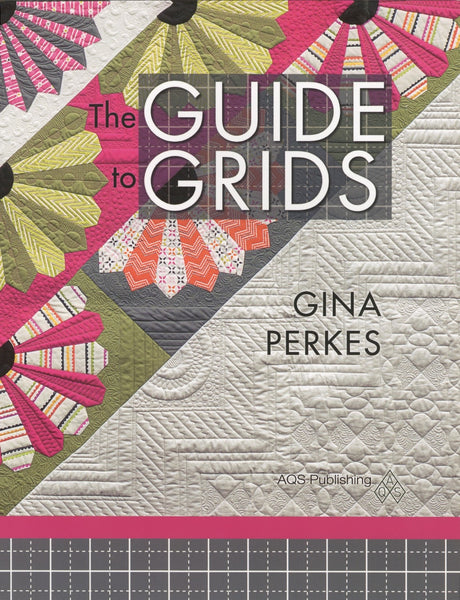 THE GUIDE TO GRIDS - machine quilting book