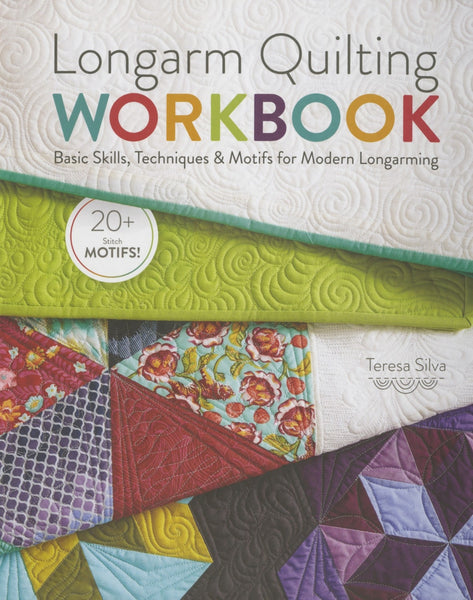 LONGARM QUILTING WORKBOOK - machine quilting book