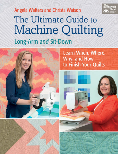THE ULTIMATE GUIDE TO MACHINE QUILTING - machine quilting book