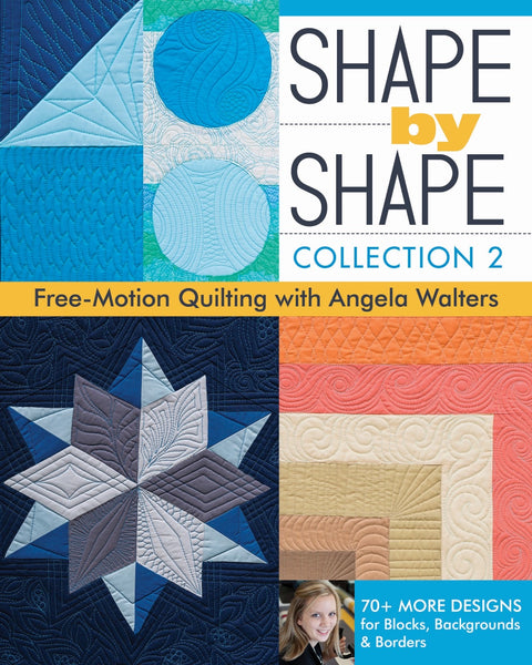 SHAPE BY SHAPE COLLECTION 2 - machine quilting book