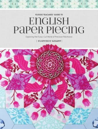 ENGLISH PAPER PIECING - fussy cutting book