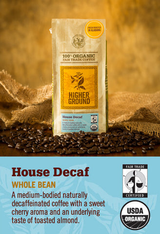 House Decaf