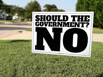 Should the Government Yard Sign 18